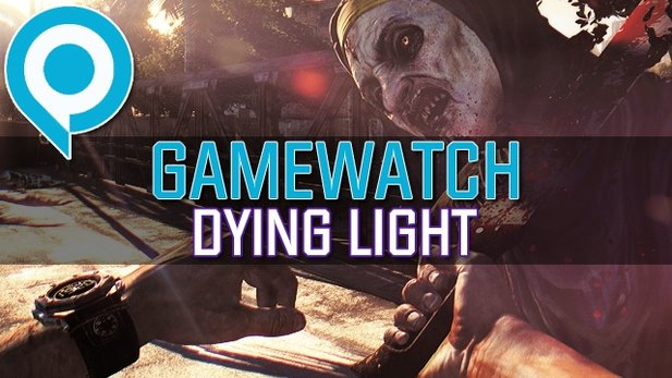 Gamewatch: Dying Light - Video-Analyse: Was steckt im Zombie-»Renn«spiel?