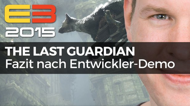 The Last Guardian - Video-Fazit nach Entwickler-Demo