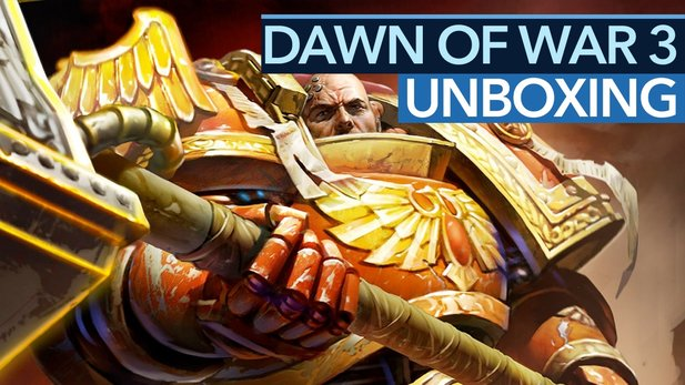 Dawn of War 3 Unboxing - Hör mal wer da hämmert