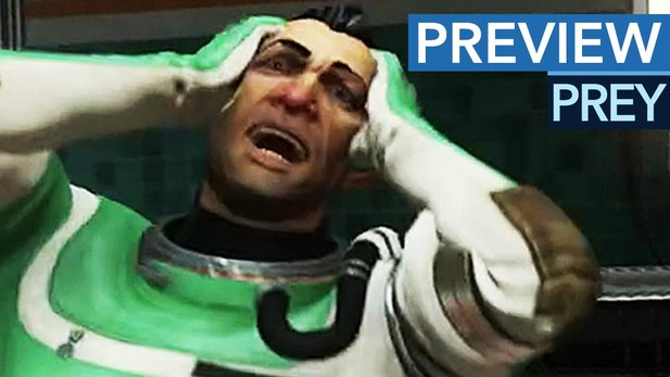 Prey - Da platzt der Kopf - Preview-Video zum Ego-Shooter