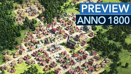 Anno 1800 - Preview-Video: Erstes Gameplay aus der Alpha & neue Infos