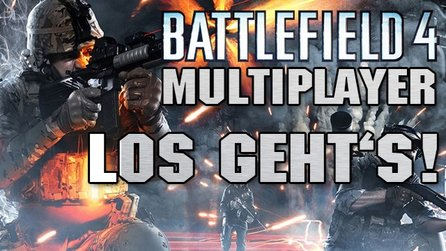 Battlefield 4 - Angespielt: Multiplayer-Schlachten in Rush & Conquest