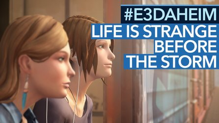 Life is Strange: Before the Storm - Preview-Video: Funktioniert es ohne Zeitreisen?