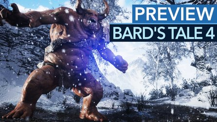 The Bard's Tale 4 - Preview-Video: Old-School trifft auf Unreal Engine 4