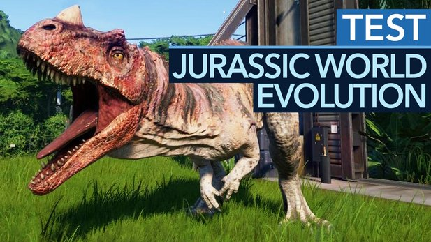 Jurassic World Evolution - Test-Video zum Dinopark-Aufbauspiel