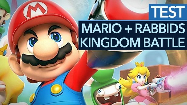 Mario + Rabbids: Kingdom Battle - Test-Video zum Switch-exklusiven Taktik-Rollenspiel